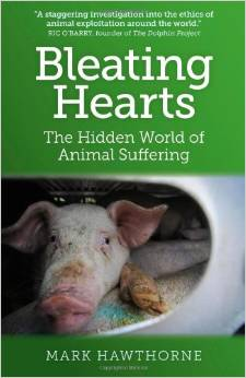 Bleating Hearts, The Hidden World of Animal Suffering