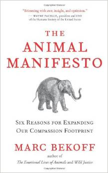The Animal Manifesto, Marc Bekoff