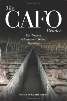 The CAFO Reader - The Tragedy of Industrial Animal Factories