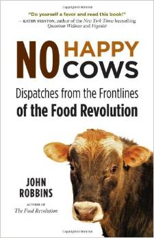 No Happy Cows by John Robbins