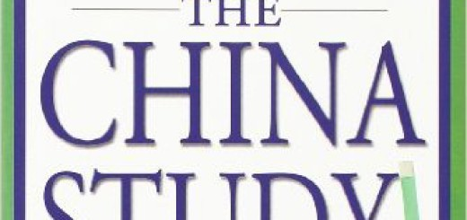 The China Study by T. Colin Campbell MD