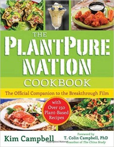 The PlantPure Nation Cookbook: The Official Companion Cookbook to the Breakthrough Film