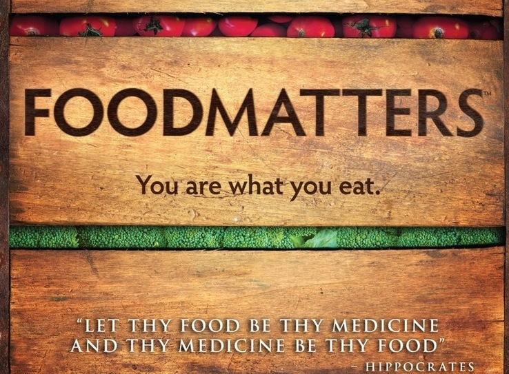 Documentary food matters let food be thy medicine forumfinder Image collections