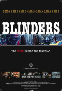 BLINDERS, Know the Truth Behind the Tradition