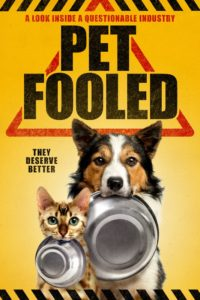 Pet Fooled - How Our Pet's Chronic and Acute Health Problems Are Linked to Pet Foods